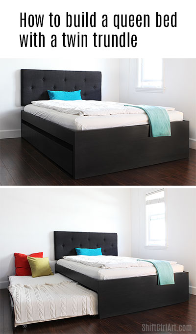 #How-to #build a #queen #bed with #twin #trundle