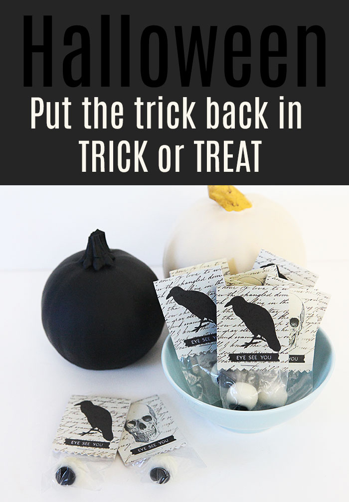 Put the trick back in trick or treat halloween 1