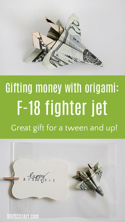 #gifting #money with #origami #F-18 #fighter #jet