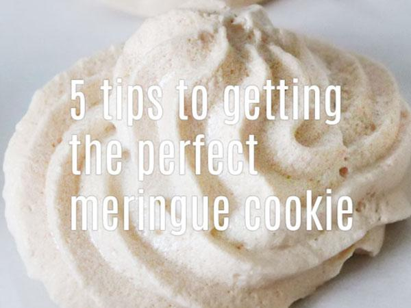 5 tips to getting the perfect Meringue cookies - with piping bag bonus tips
